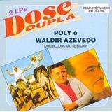 Poly E Waldir Azevedo Dose Dupla [cd Original Lacrado]